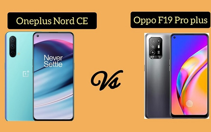 So sánh OnePlus Nord CE 5G với OPPO F19 Pro+